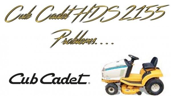 Cub Cadet Hds 2155 Problems