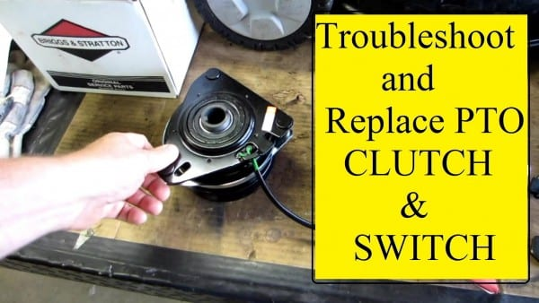 Troubleshoot Replace Mower Pto Clutch