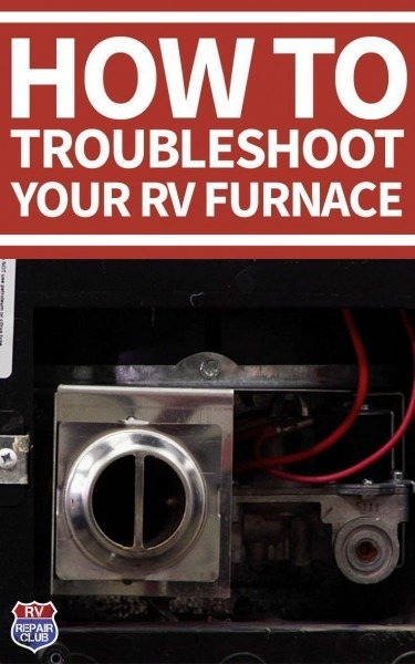 If The Furnace In Your Rv Is Not Sufficiently Heating Or Not