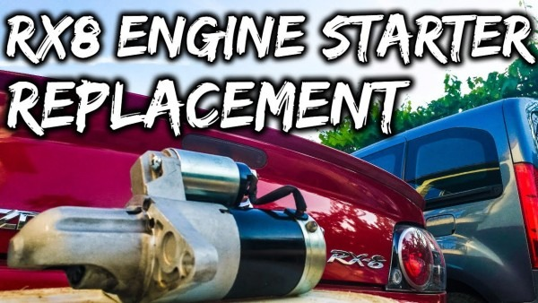 Mazda Rx8 Engine Starter Replacement