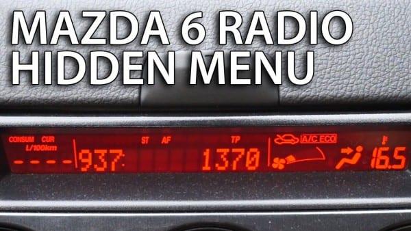 Mazda 6 Radio Hidden Menu (service Mode)