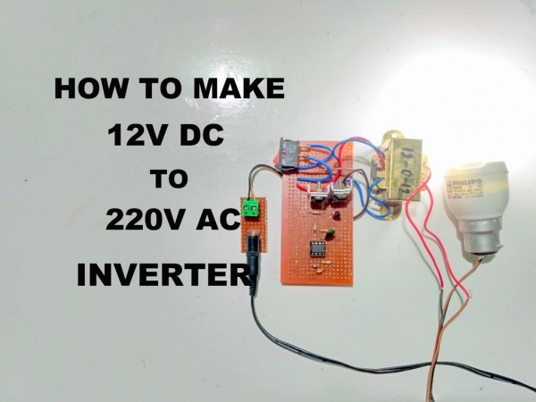 How To Make 12v Dc To 220v Ac Inverter  4 Steps (with Pictures)