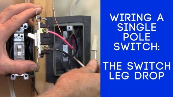 How To Wire A Light Switch  The Switch Leg Loop Drop