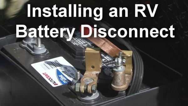 How To Install An Rv Battery Disconnect