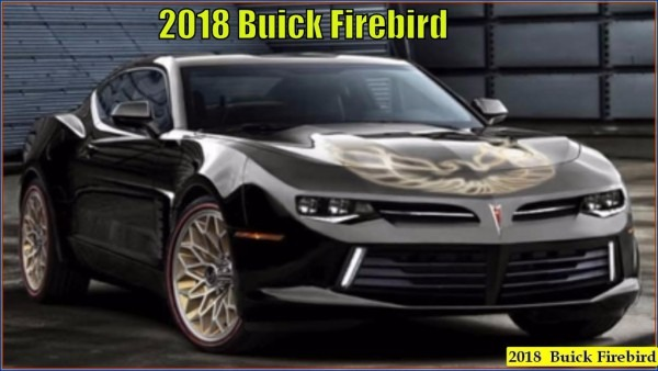 New 2018 Buick Firebird And Trans Am Concept