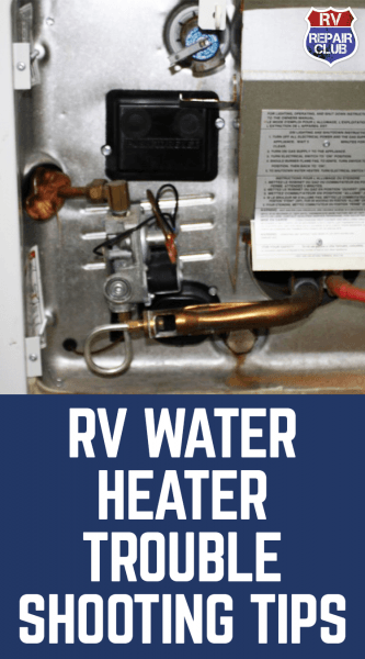 Rv Water Heater Troubleshooting Tips