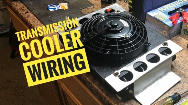 Do It Yourself Transmission Cooler And Wiring