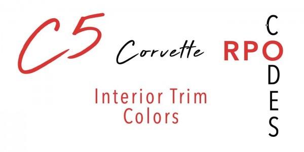 C5 Interior Trim Color Rpo Codes