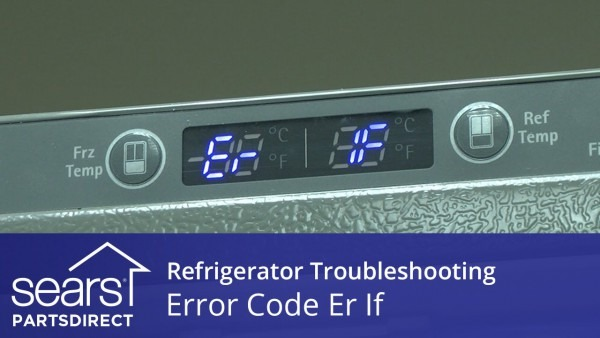 Refrigerator Error Code Er If  Ice Fan And Control Board Repair