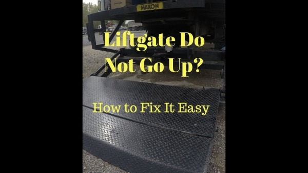 How To Fix A Maxon Liftgate That Won't Go Up