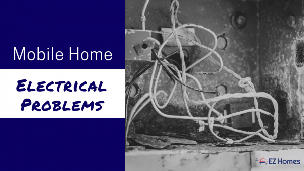 Mobile Home Electrical Problems  Some Of These May Shock You
